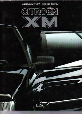 Citroen XM by Martinez + Sauzay Superbly illustrated book English Text