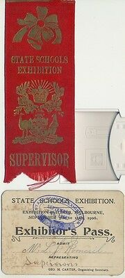 Victorian state schools exhibition 1906 pass card & supervisor ribbon, scarce