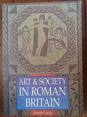 Art & Society In Roman Britain BY Jennifer Laing Softcover VGC+