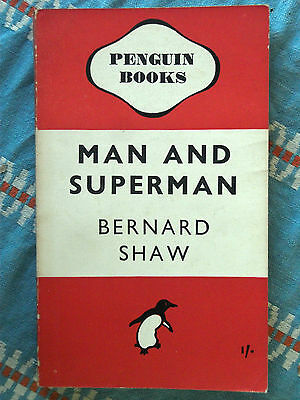 Penguin Books 563 Man and Superman by Bernard Shaw 1946 Comedy Philosophy