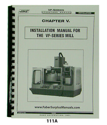 Haas VF Series Installation/Operators Manual Chapter V  Milling Machine  *111A
