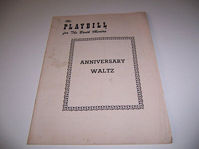 1955 The Booth Theater Playbill - Anniversary Waltz - Duggan Povah Shepherd