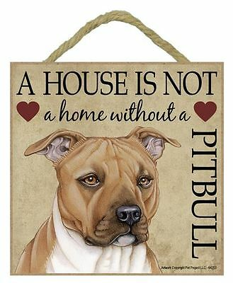"House is Not Home Pit Bull Sign Plaque 5""x5"" easel back Pitbull tan dog"