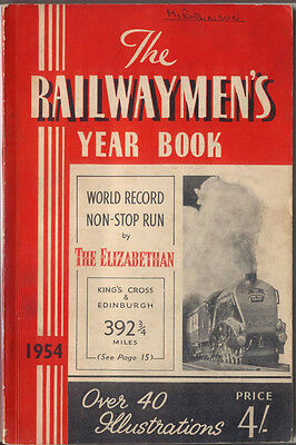 Railwaymen's Year Book 1954 Edited by G Morris