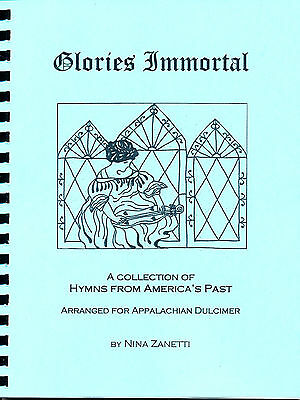 Glories Immortal: American Hymns arranged by Nina Zanetti