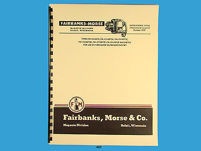 FAIRBANKS MORSE MAGNETO Instruct & Parts Manual for FM-XV4B70 Series Mags  *407