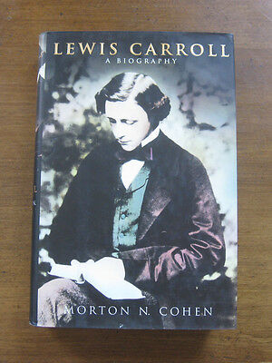 LEWIS CARROLL biography by Morton N. Cohen  - 1st/1st  - 1995  HCDJ  - Alice