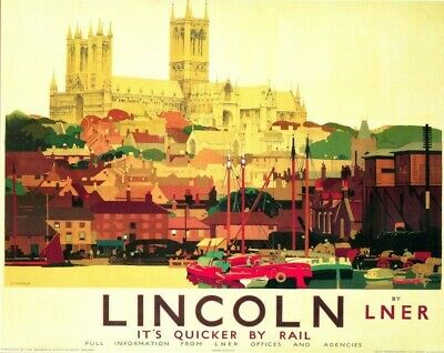 Vintage Railway Advertising  rail travel poster  A4 RE PRINT Lincoln 2