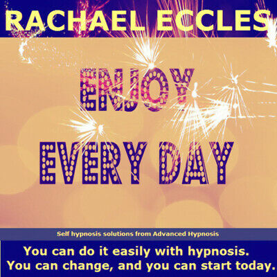 Enjoy Every Day! Feel Happier More Positive less depressed, self Hypnosis CD