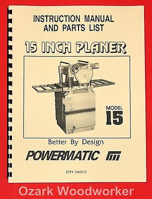 POWERMATIC Model 15 inch Planer Instructions Parts Manuals 1005