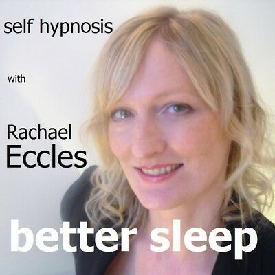 Self Hypnosis: Better Sleep Hypnosis CD, Rachael Eccles