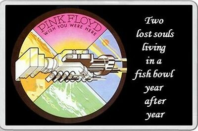 PINK FLOYD FRIDGE MAGNET Wish you were here picture & words  lost souls fishbowl