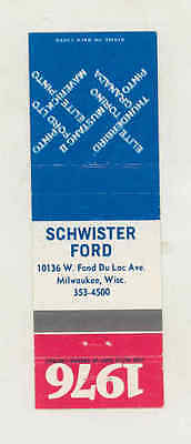 1976 Schwister Ford Automobile Matchbook Cover Milwaukee WI mb1838