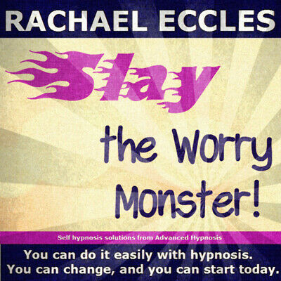 Self Hypnosis: Stop Worrying,  Slay The Worry Monster Hypnotherapy CD