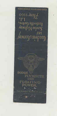 1932 Goodwin Dodge Plymouth Automobile Matchbook Cover Rockville Centre mb1904
