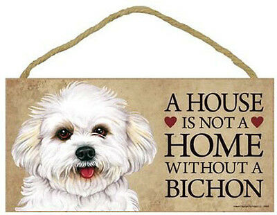 """House is Not a Home without a Bichon  Sign Plaque dog 10"""" x 5""""  Frise puppy cut"""