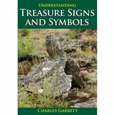 Understanding Treasure Signs and Symbols by Charles Garrett 1546000
