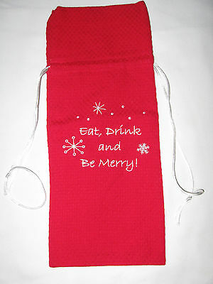 "NWT Red Holiday Wine Bottle Cloth Gift Bag ""Eat, Drink and Be Merry"" Embroidery"