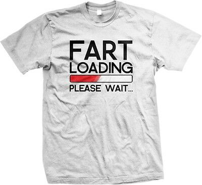 FART Loading Please Wait - Funny Sayings Slogans Statements Men's T-shirt