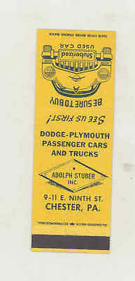 1950 ? Adolph Stuber Dodge Plymouth Automobile Matchbook Cover Chester PA mb1742