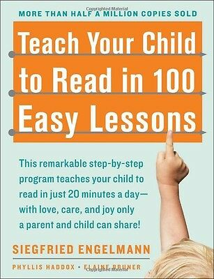Teach Your Child to Read in 100 Easy Lessons (Paperback) by Elaine Bruner