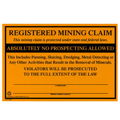 Registered Mining Claim Sign NO Prospecting Protect Your Mining Claims Aluminum