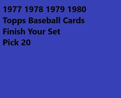 1977 1978 1979 1980 Topps Baseball Cards Finish Your Set PICK 20