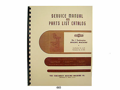 Cincinnati Milling Machine No. 1 Toolmaster  Service Manual & Parts List *665