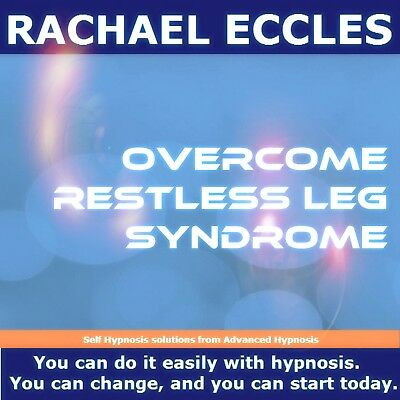 Self Hypnosis: Restless Leg Syndrome, RLS Hypnotherapy CD, Rachael Eccles