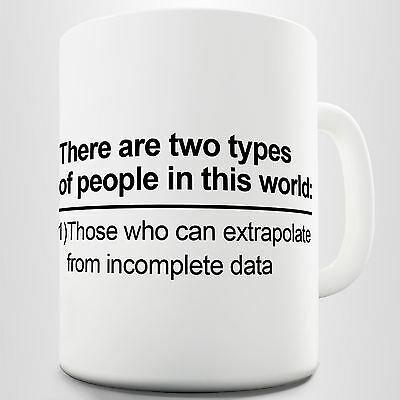 There Are Two Types Of People… Office Coffee Mug
