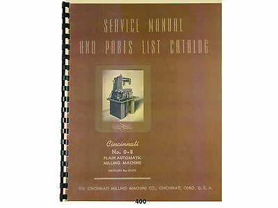 Cincinnati No. 0-8  Milling Machine Model EA Service Manual & Parts List  *400
