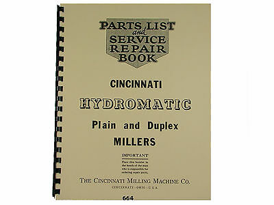 Cincinnati Hydromatic  Milling Machine  Service Manual & Parts List  *664