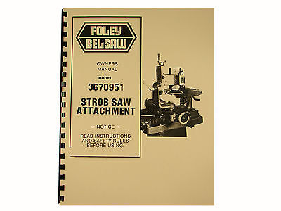 FOLEY BELSAW Model 385 Hand Saw Retoother Owners Manual