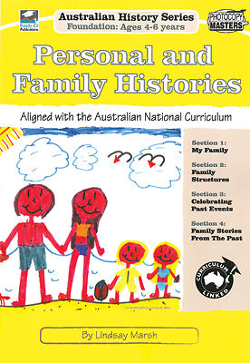 Foundation Personal and Family Histories Aust History BNew Teacher Resources 5-6