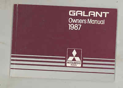 1987 Mitsubishi Galant ORIGINAL Owner's Manual fo1305
