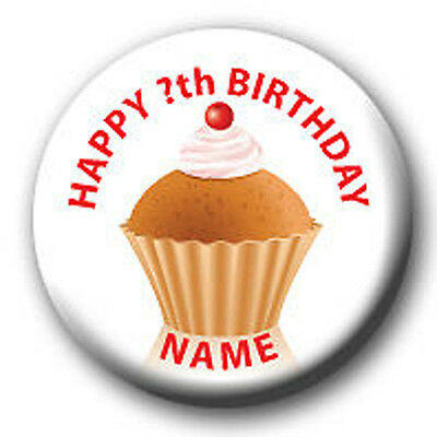 PERSONALISED BIRTHDAY CAKE BADGES/MIRRORS/FRIDGE MAGNETS 58mm - AGE 1 TO ANY AGE