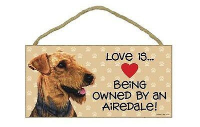 Love Being Owned Airedale Wood Sign Plaque dog