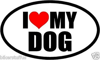 I Love My Dog Bumper Sticker Laptop Sticker Window Sticker Toolbox Sticker
