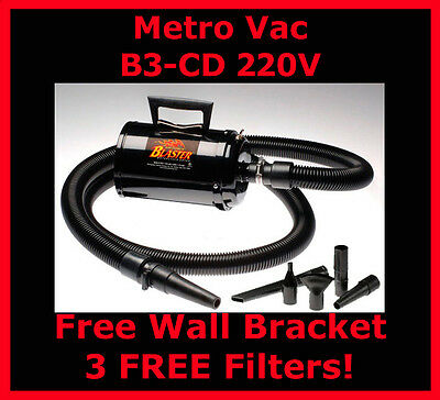 Metro Vac B3-CD 220V  Air Force Blaster Dryer For Cars - Motorcycles - Dogs!