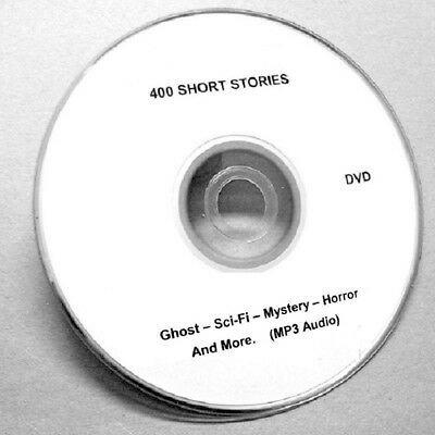 400 SHORT STORIES ON 1 DVD. MP3 Audio. Ghost, Sci-Fi, Mystery, Fiction & More.