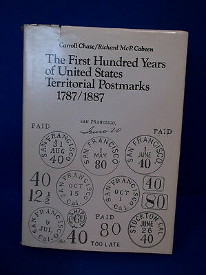 The First Hundred Years Of The Us Territorial Postmarks 1787/1887 *pzb*