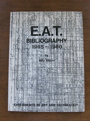 E.A.T. BIBLIOGRAPHY 1965-1980 Kluver experiments in art  technology Rauschenberg