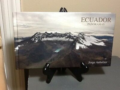 EXTREMELY RARE SIGNED COPY of ECUADOR PANORAMAS by Jorge Anhalzer - Breathtaking