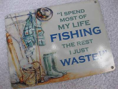 Vintage Style Quality Metal Sign Wall Plaque-I SPEND MOST OF MY LIFE FISHING-Fab