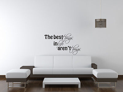 THE BEST THINGS IN LIFE Inspirational Decal Wall Decor Quote Vinyl Sticker Art