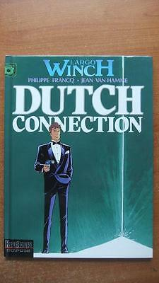 Largo Winch T. 6 : Dutch Connection - E.o. -1995- Francq - Van Hamme - Dupuis