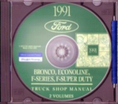 FORD 1991 Bronco, Econoline, F150-F350 & Super Duty Pick Up Truck Shop Manual CD
