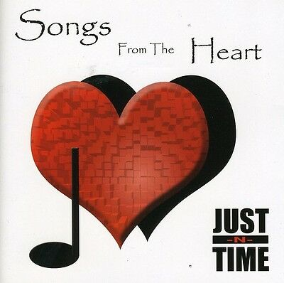 Songs From The Heart - Just-N-Time (2005, CD New)