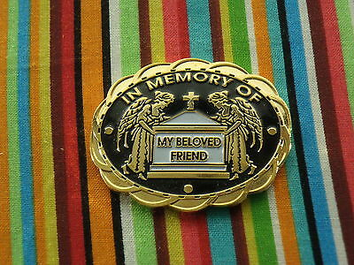 Society of Funeral Coaches - In Memory of My Beloved Friend pin