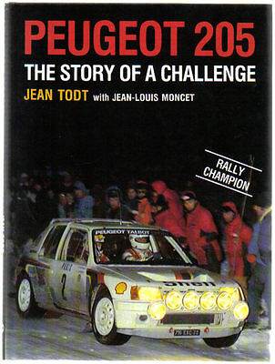 Peugeot 205 Story of a Challenge by Jean Todt & Jean-Louis Moncet Rallying